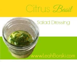 Citrus Basil Salad Dressing
